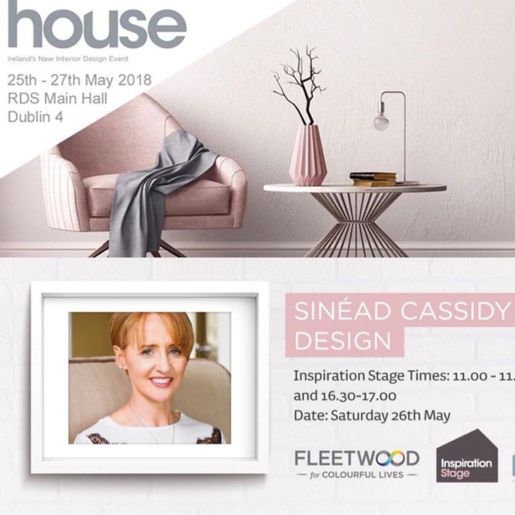 HOUSE 2018 Sinead Cassidy presentation times